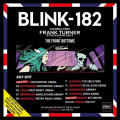 Blink-182 with special guests The Front Bottoms and Frank Turner and The Sleeping Souls