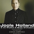 Jools Holland & His Rhythm And Blues Orchestra with special guest Chris Difford
