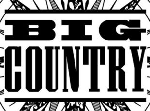 BIG COUNTRY ANNOUNCE 30th ANNIVERSARY TOUR