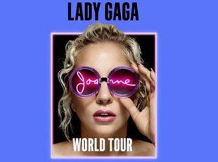 LADY GAGA ANNOUNCES JOANNE WORLD TOUR 2017