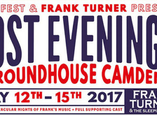 ONEFEST AND FRANK TURNER PRESENT LOST EVENINGS – A 4 DAY FESTIVAL