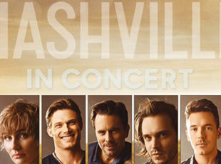 STARS OF LIONSGATE TELEVISION'S NASHVILLE TO STAGE SECOND INTERNATIONAL TOUR