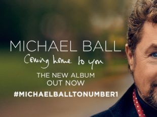 ALBUM REVIEW: Michael Ball – Coming home to you