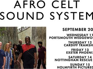 AFRO CELT SOUND SYSTEM ANNOUNCE CLUB TOUR