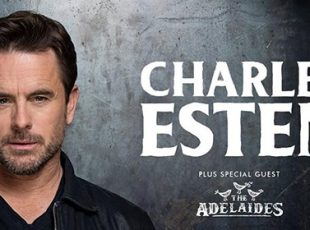 CHARLES ESTEN ANNOUNCES UK TOUR WITH SPECIAL GUESTS THE ADELAIDES