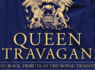 QUEEN EXTRAVAGANZA ANNOUNCE 2021 UK TOUR TO CELEBRATE 50 YEARS OF QUEEN