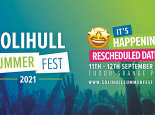 SOLIHULL SUMMER FEST HAS ANNOUNCED RE-SCHEDULED DATES OF SATURDAY 11TH AND SUNDAY 12TH SEPTEMBER 2021